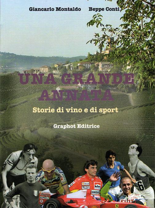Beppe Conti, Giancarlo Montaldo - Una grande annata LIB0072