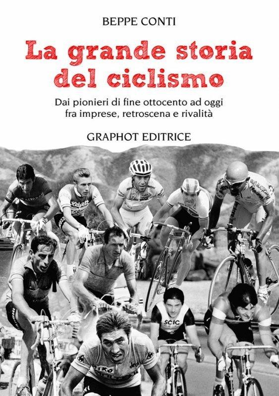 Beppe Conti - La grande storia del ciclismo LIB0075