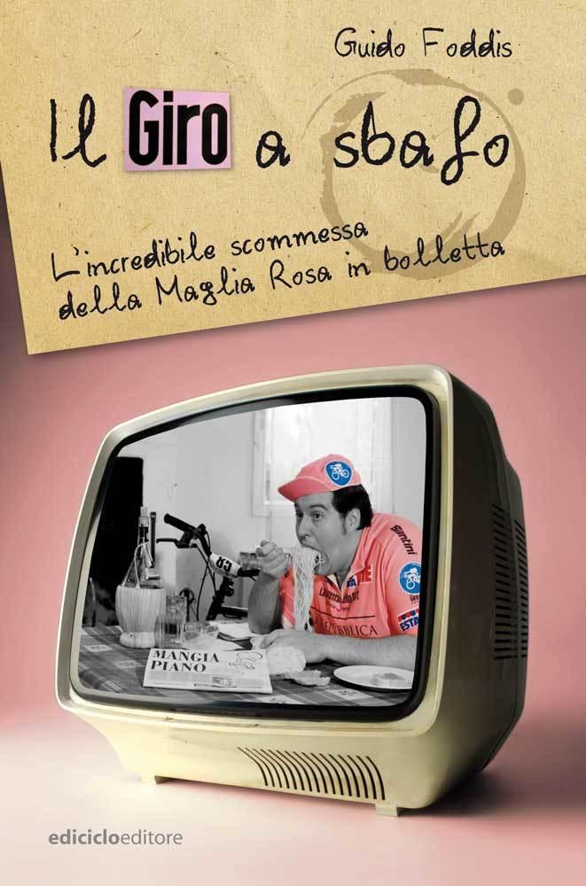 Guido Foddis - Il Giro a sbafo LIB0085