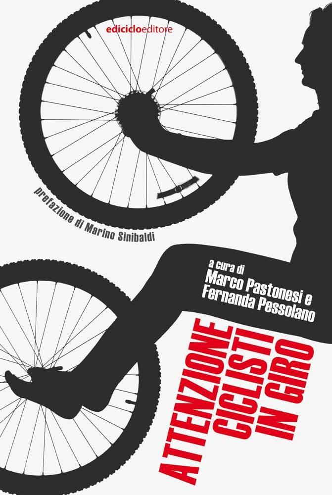 Autori Vari - Attenzione ciclisti in giro LIB0086