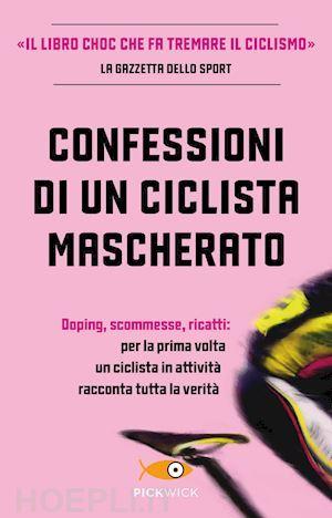 Anonimo - Confessioni di un ciclista mascherato LIB0089