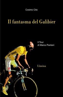 Cosimo Cito - Il fantasma del Galibier