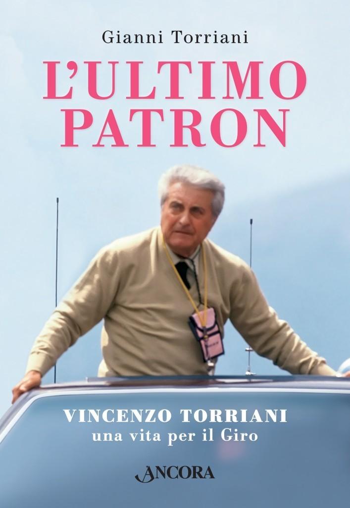 Gianni Torriani - L'ultimo Patron