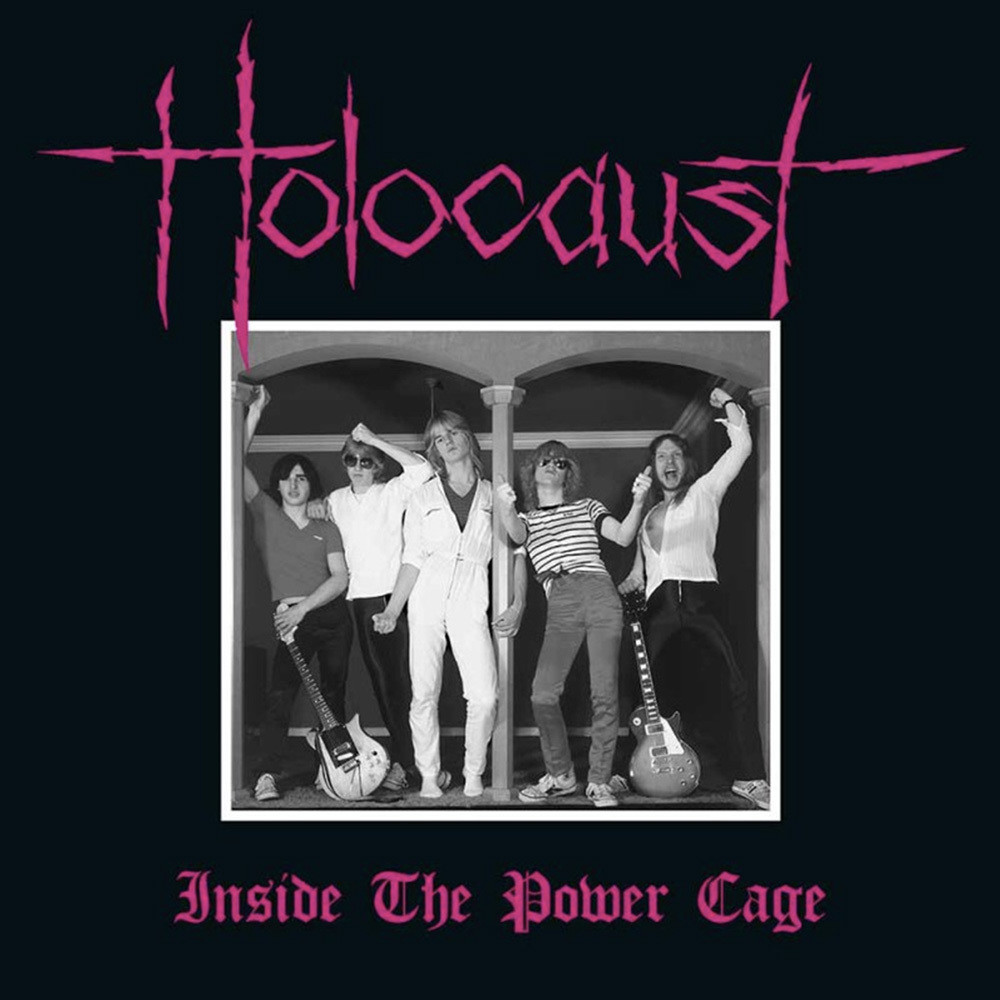 Holocaust - Inside the Power Cage