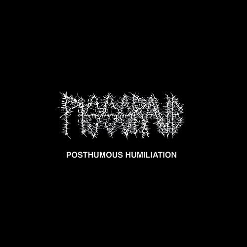 Pissgrave - Posthumous Humiliation