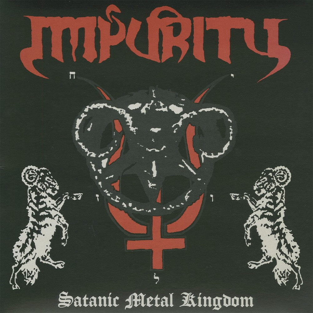 Impurity - Satanic Metal Kingdom