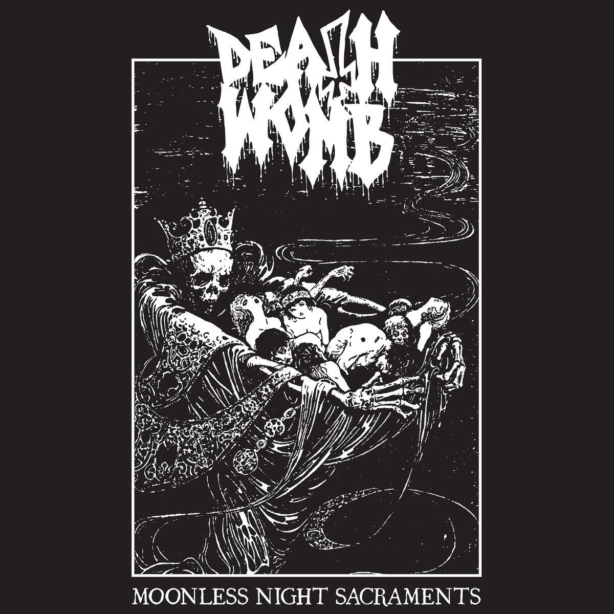 Deathwomb - Moonless Night Sacraments