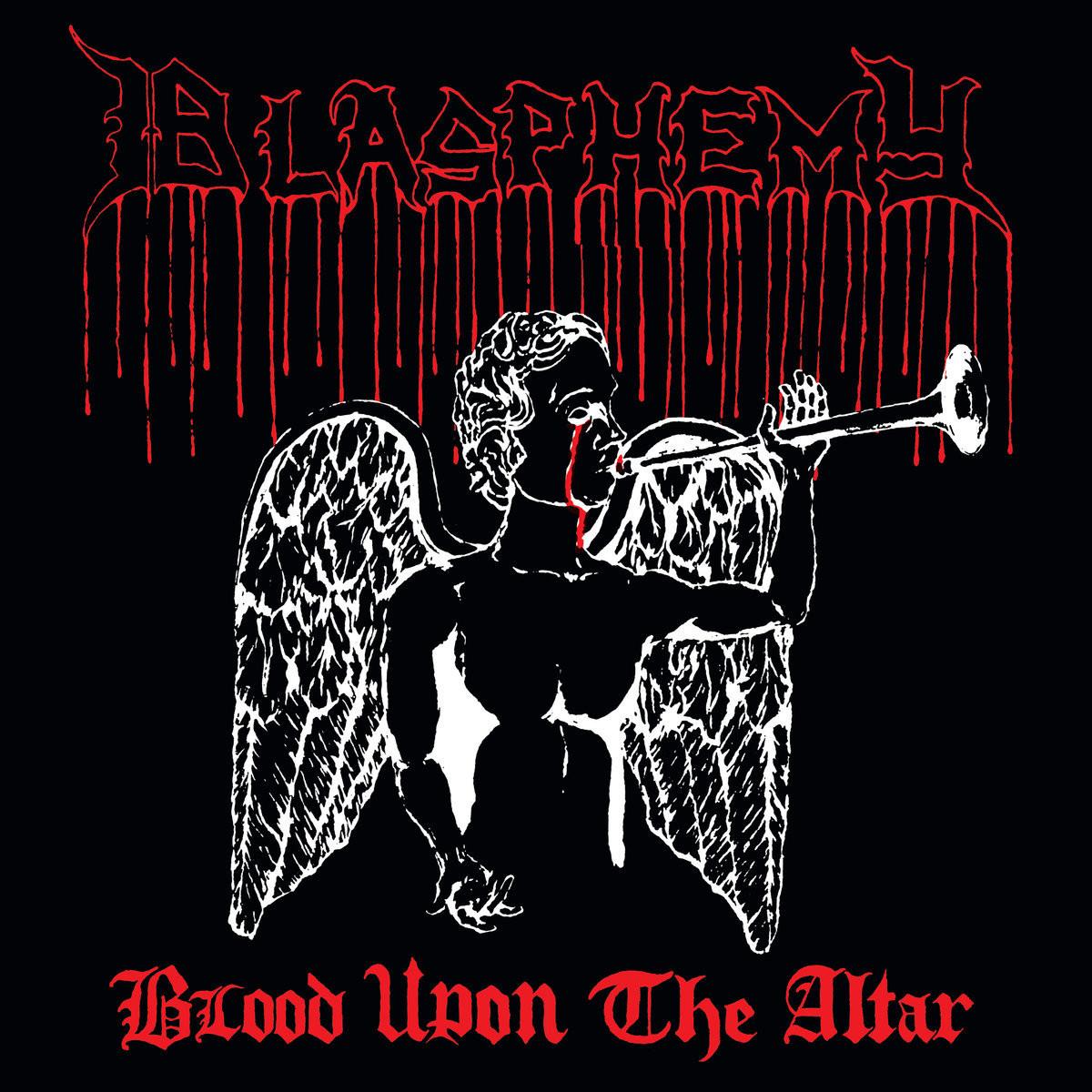 Blasphemy - Blood on the Altar