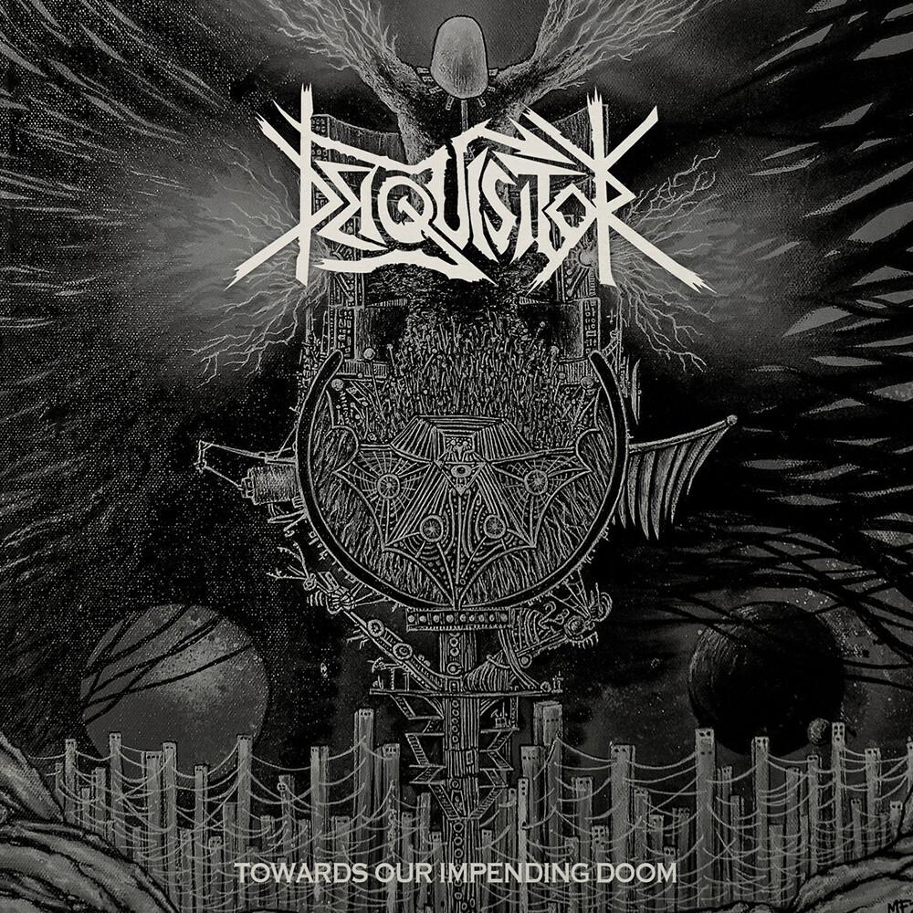 Deiquisitor - Towards Our Impending Doom