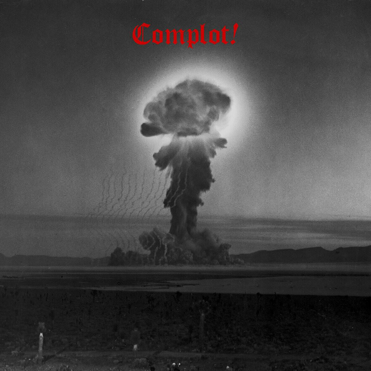 Complot! - Compilation