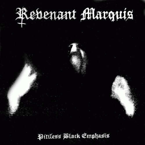 Revenant Marquis - Pitiless Black Emphasis