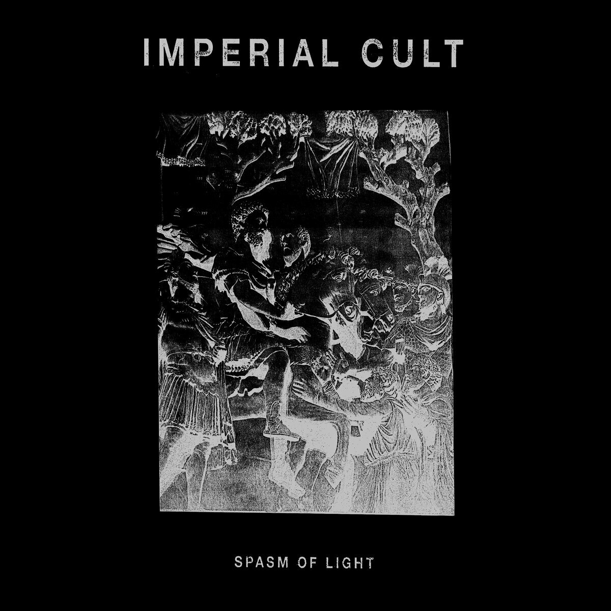 Imperial Cult - Spasm of Light