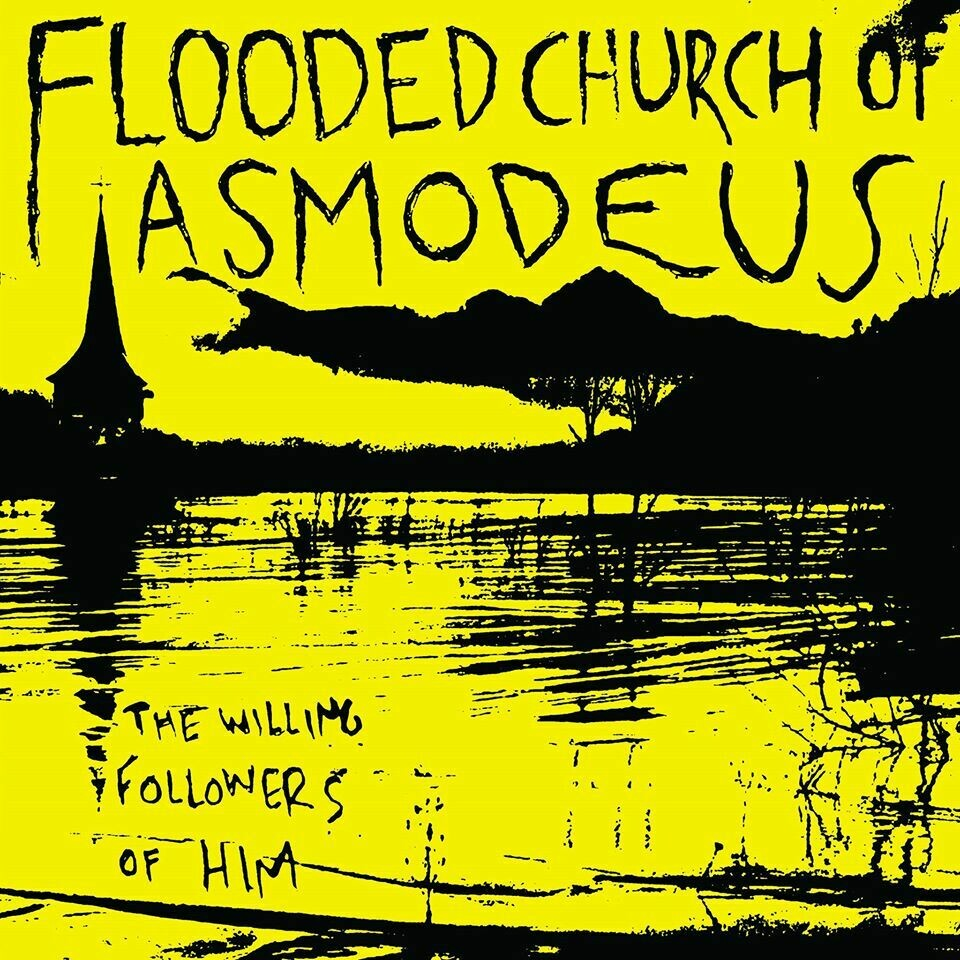 Flooded Church Of Asmodeus - The Willing Followers Of HIM (Yellow Vinyl)