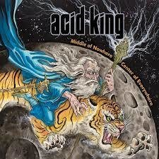 Acid King - Middle of Nowhere Center of Everywhere