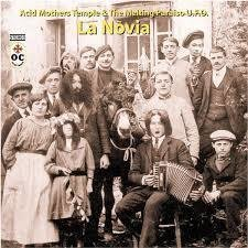 Acid Mothers Temple & The Melting Paraiso U.F.O. - La Novia