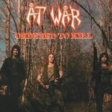 At War - Ordered To Kill