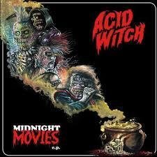 Acid Witch - Midnight Movies