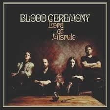 Blood Ceremony - Lord of the Misrule