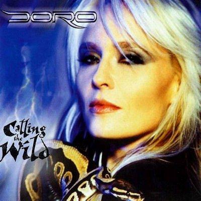Doro - Calling The Wild