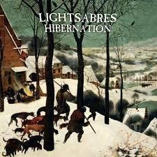 Lightsabres - Hibernation