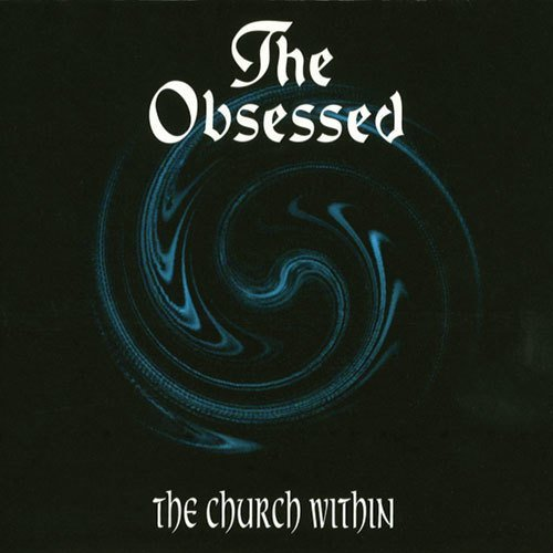 Obsessed, The - The Church Within