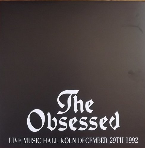 Obsessed, The - Live Music Hall Köln December 29th 1992