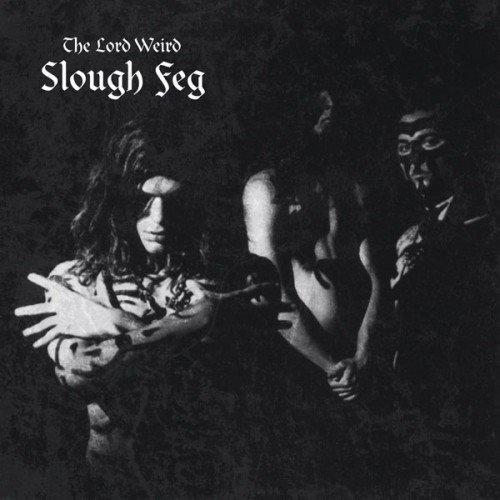 The Lord Weird Slough Feg - Slough Feg