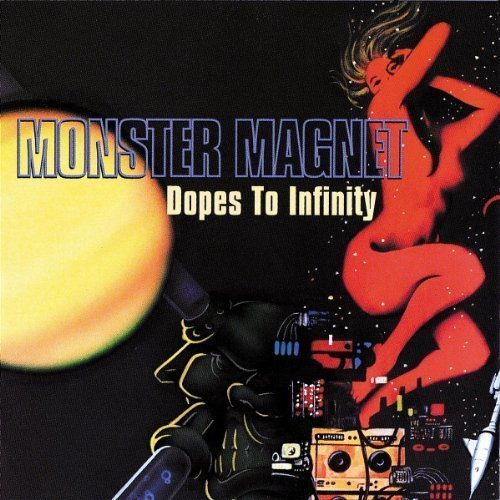 Monster Magnet - Dopes to Infinty