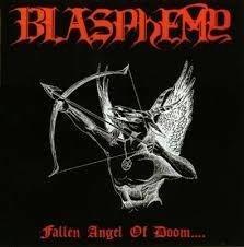 Blasphemy - Fallen Angel of Doom