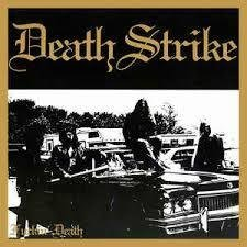 Death Strike - Fuckin' Death MSUO