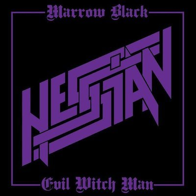 Hessian - Marrow Back/Evil Witch