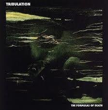 Tribulation - The Formulas of Death