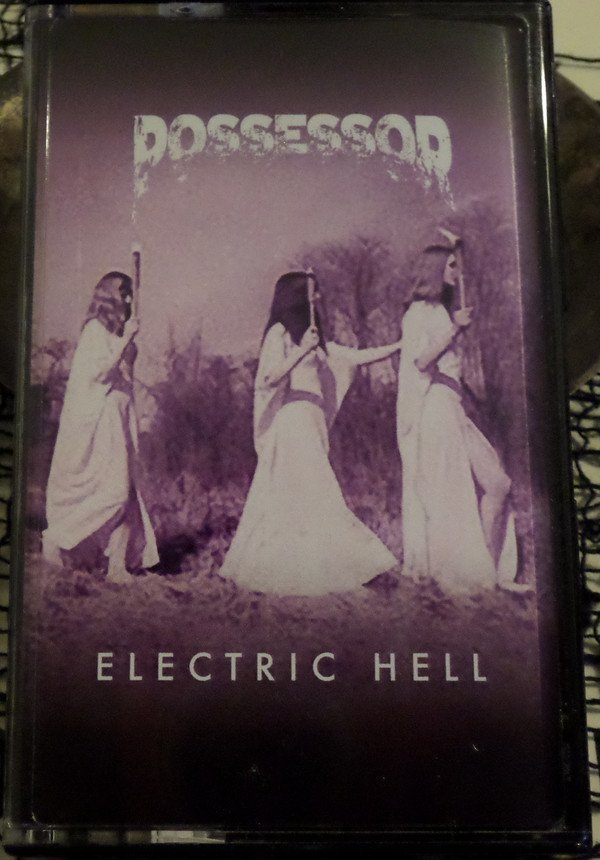 Possessor - Electric Hell