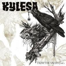Kylesa - From the Vaults | Vol.1