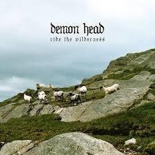 Demon Head - Ride The Wilderness