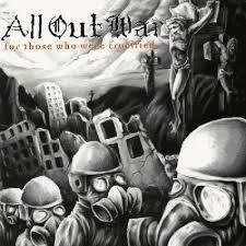 All Out War - For Those Who Were Crucified