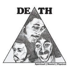 Death (Detroit) - Spiritual | Mental | Physical