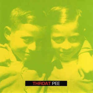 Throat - Pee