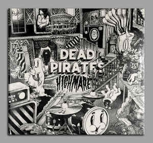 Dead Pirates - Highmare
