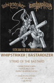 Whipstriker / Bastardizer ‎– Strike Of The Bastard