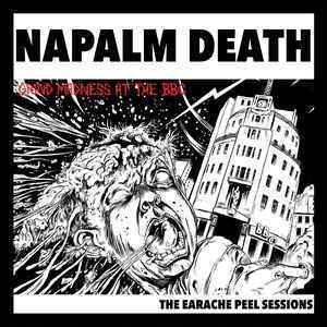 Napalm Death - Grind Madness at the BBC