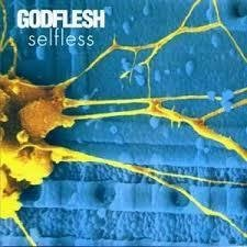 Godflesh - Selfless