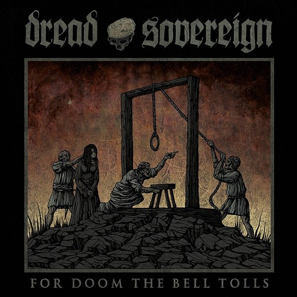 Dread Sovereign - For Doom The Bell Tolls