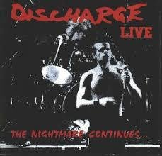 Discharge - Live: The Nightmare Continues