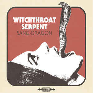 Witchthroat Serpent – Sang Dragon