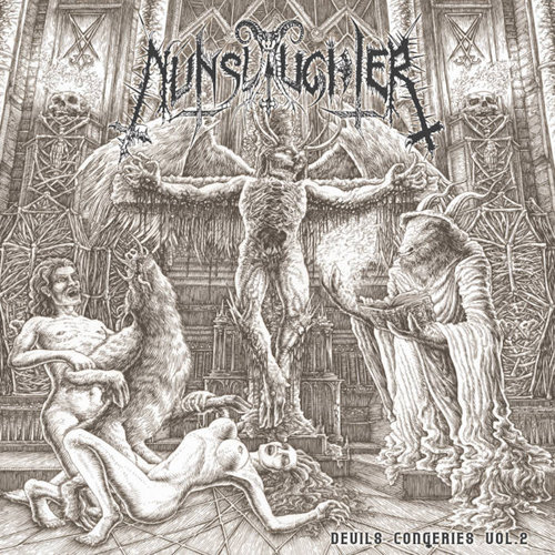 Nunslaughter - The Devil's Congeries - Volume 2