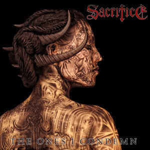 Sacrifice - The One I Condemn