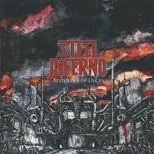 Steel Inferno - Aesthetics of Decay