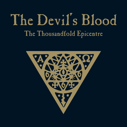 The Devil's Blood ‎– The Thousandfold Epicentre