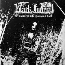 Black Funeral - Journeys into Horizons Lost